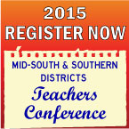 2015 Mid-South and Southern Districts Teachers Conference