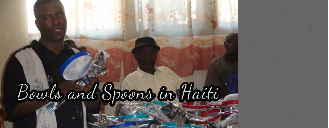 Update on the Bowls and Spoons in Haiti